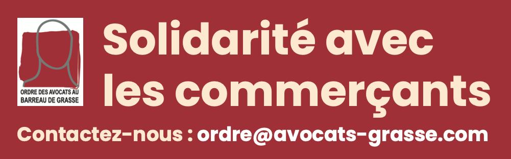 Solidarité avec les commerçants : les avocats du Barreau de Grasse s'engagent