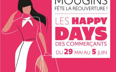 Happy days – Fêtons la réouverture de nos commerces !
